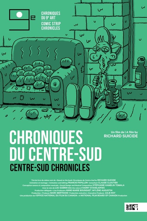 Centre-Sud Chronicles