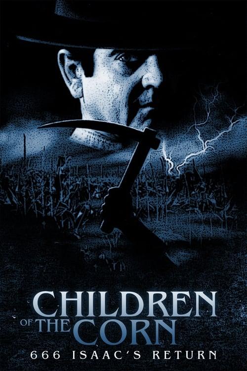 Children of the Corn 666: Isaac's Return