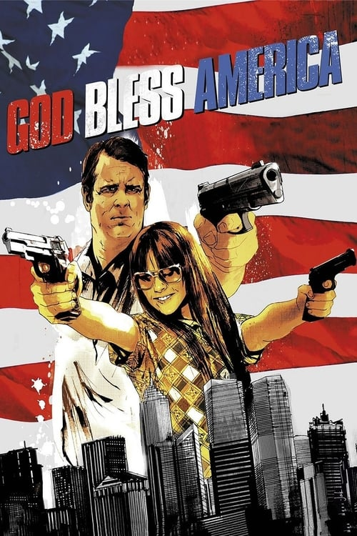 Streaming God Bless America (2011) Full Movie