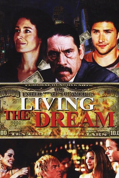 Living the Dream (2006)
