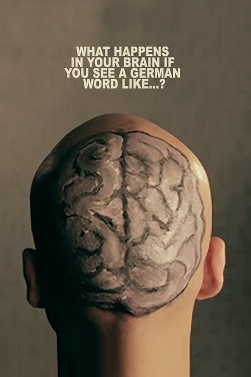 Mira La Película What Happens In Your Brain If You See a German Word Like...? Con Subtítulos
