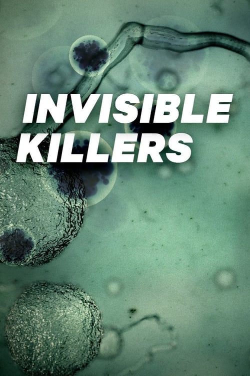 Invisible Killers (2018)