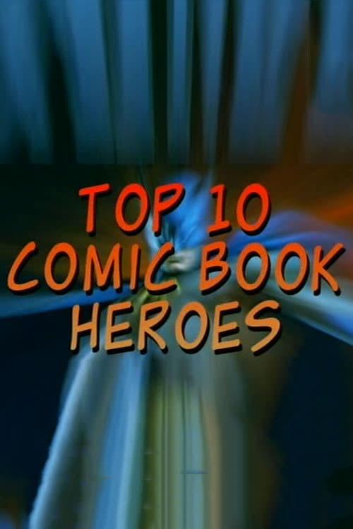Top 10 Comic Book Heroes (1969)
