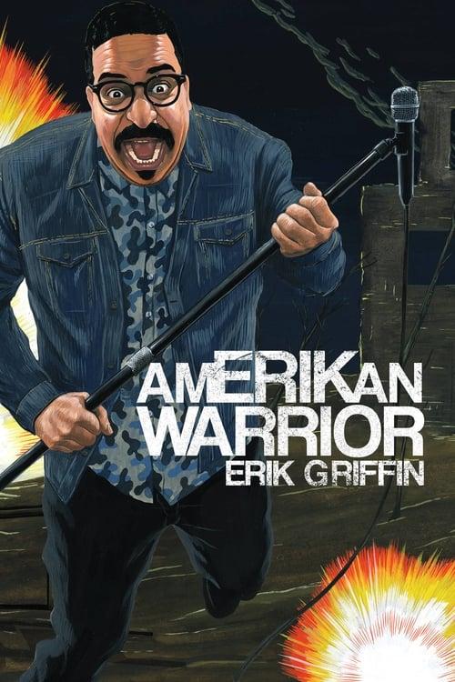 Erik Griffin: AmERIKan Warrior The website