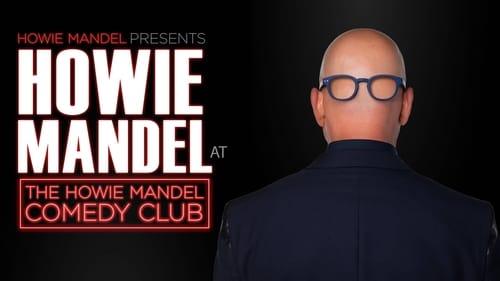 Watch Howie Mandel Presents Howie Mandel at the Howie Mandel Comedy Club Online Free Streaming