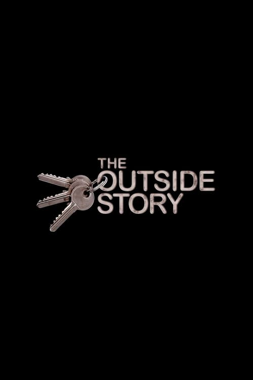 watch full The Outside Story vid Online