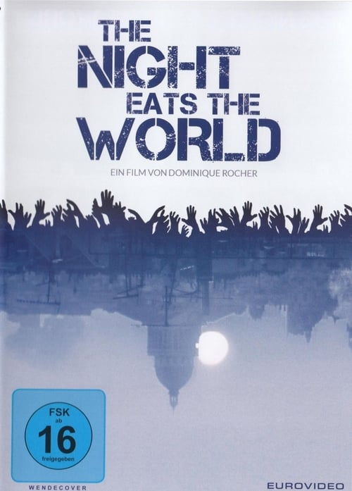 Film Ansehen The Night Eats the World In Guter Hd 720p-Qualität An