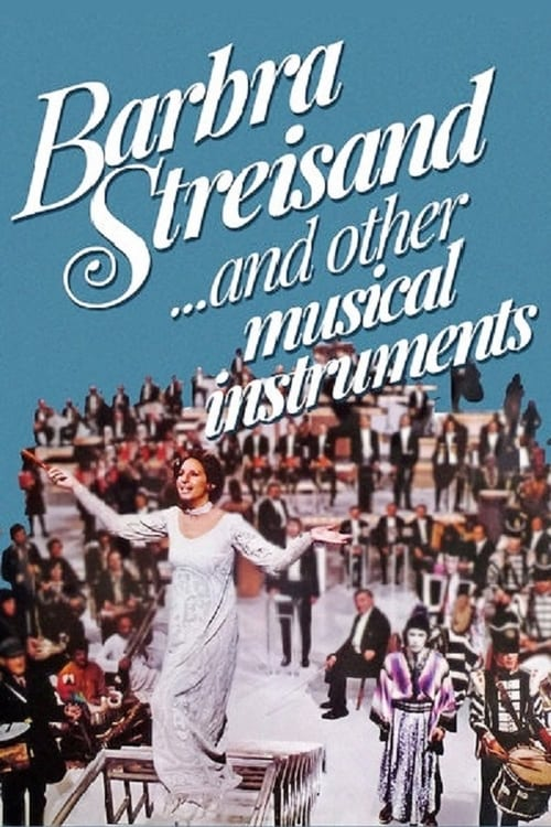 Barbra Streisand... and Other Musical Instruments - Poster