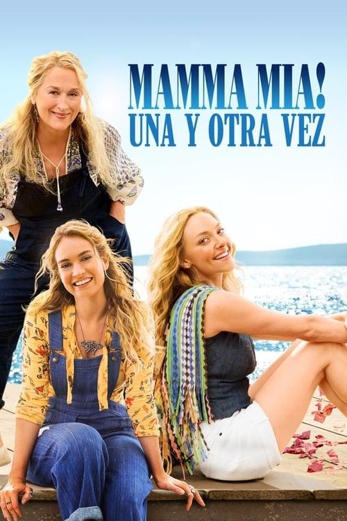 Ver Mamma Mia! Una y Otra Vez (2018) Online