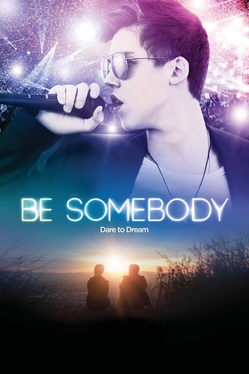 Be Somebody - Poster