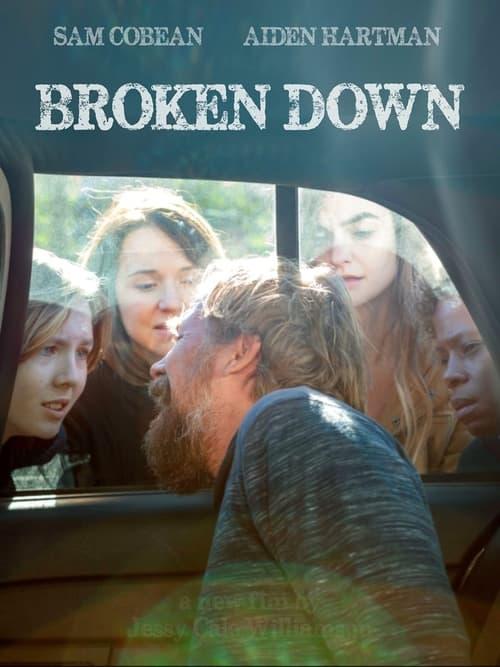 Watch Broken Down Online Goodvideohost
