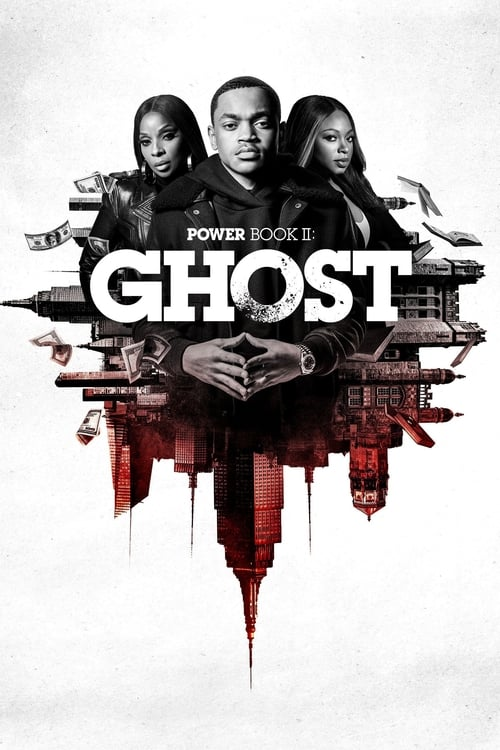 Power Book II: Ghost 1ª Temporada Completa 2020 - Dual Áudio / Dublado WEB-DL 720p | 1080p | 2160p 4K
