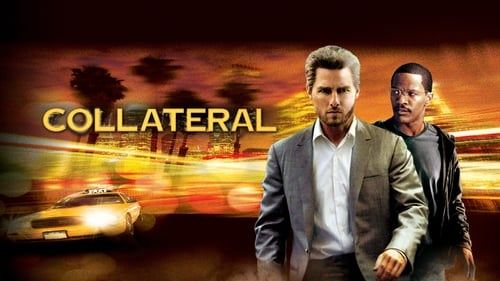 Collateral - It started like any other night. - Azwaad Movie Database