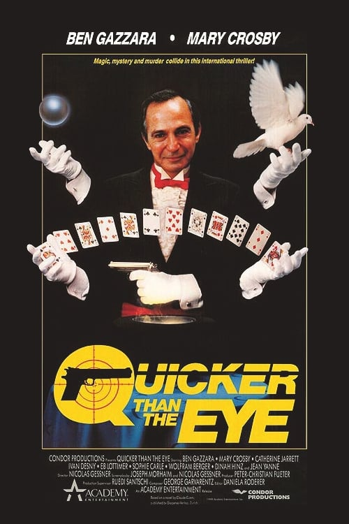 Quicker Than the Eye (1990)