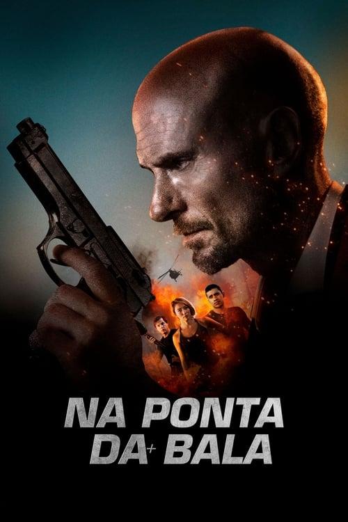 Assistir Na Ponta da Bala - HD 720p Dublado Online Grátis HD
