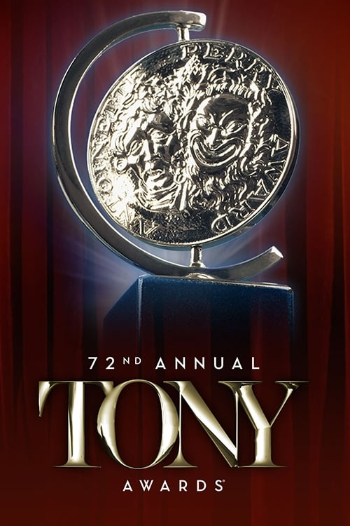 Tony Awards: The 72nd Annual Tony Awards