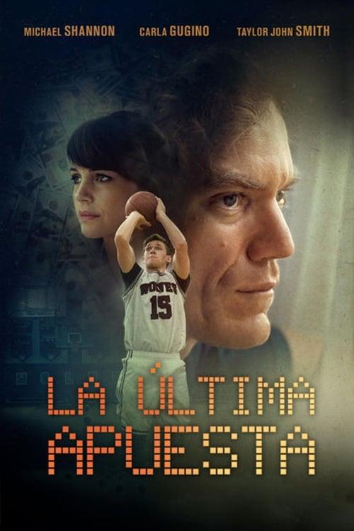 Mira La Película La última apuesta En Buena Calidad Hd 1080p