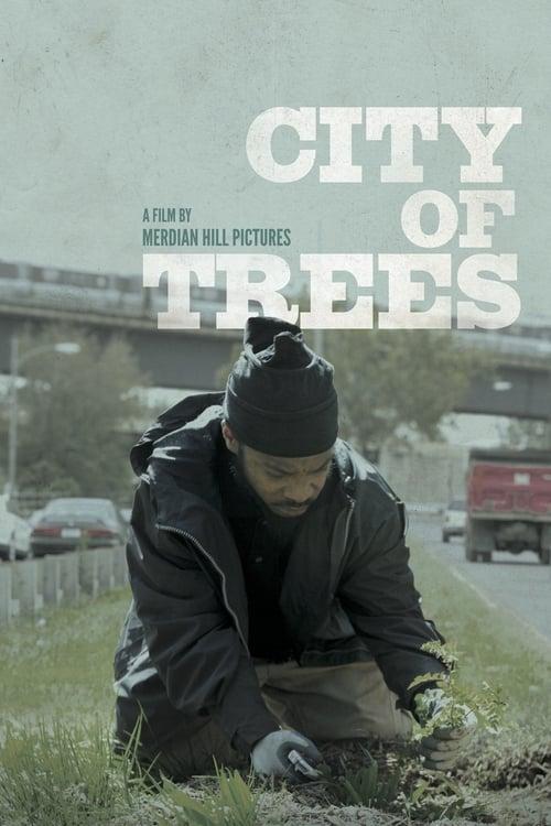 Regarder Le Film City of Trees Avec Sous-Titres En Ligne