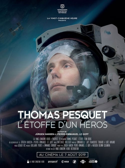 Thomas Pesquet, l'étoffe d'un héros (2019)