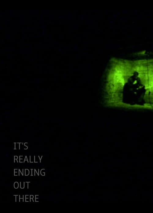 It's Really Ending Out There HD English Full Movie Download