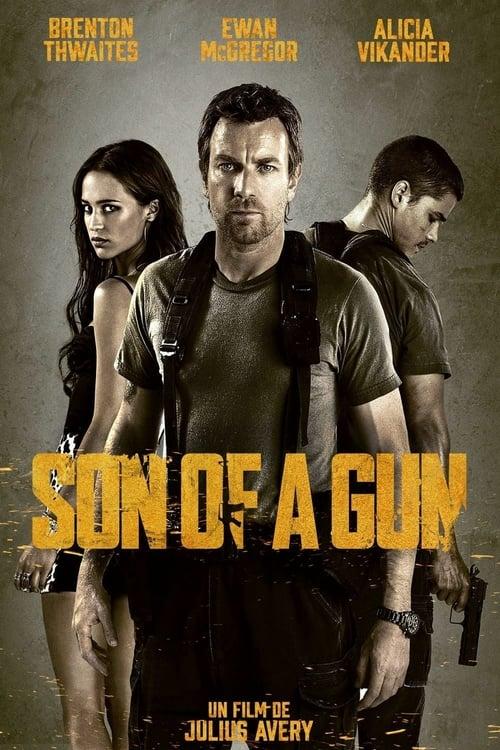 Visualiser Son of a Gun (2014) streaming openload