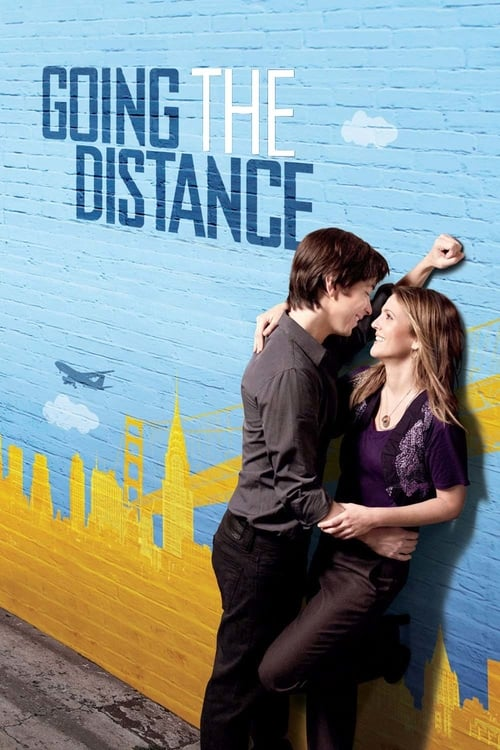 Streaming Going the Distance (2010) Full Movie