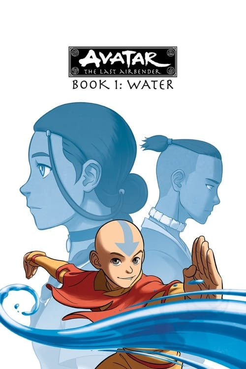 Avatar The Last Airbender: Book One: Water