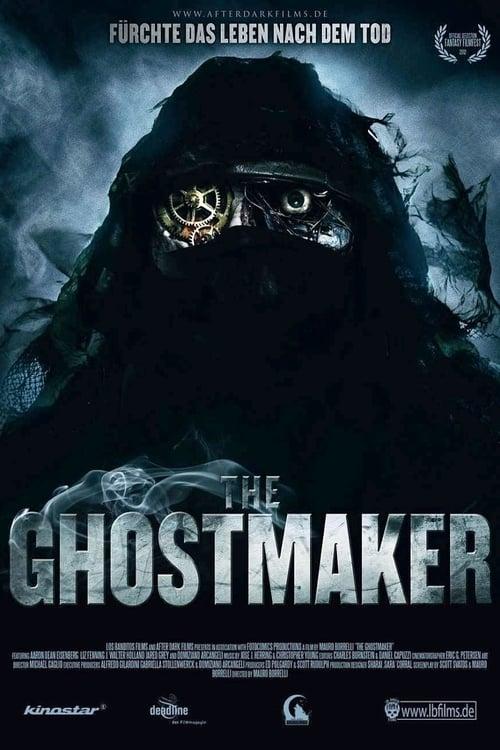 Sehen Sie The Ghostmaker - Fürchte das Leben nach dem Tod Voll Dupliziert