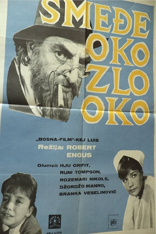 Elokuva Smeđe oko, zlo oko Online