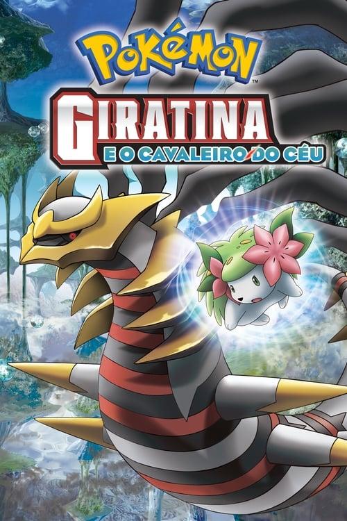 Filme Pokémon: Giratina e o Cavaleiro do Céu Em Boa Qualidade Hd 720p