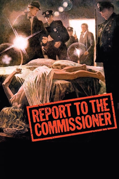 Watch Report to the Commissioner (1975) Movie Free Online