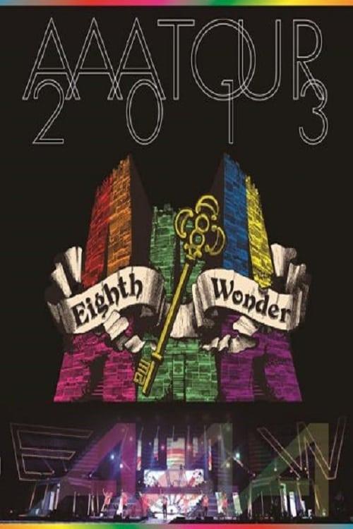 Assistir AAA TOUR 2013 Eighth Wonder Em Boa Qualidade Hd