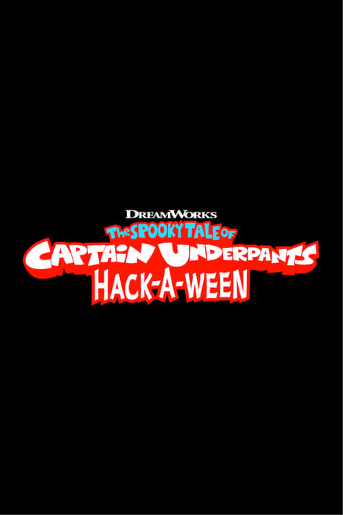 The Spooky Tale of Captain Underpants Hack-a-ween - Poster