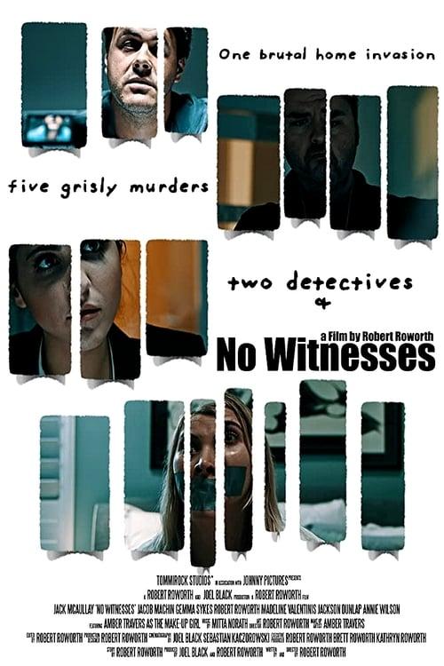No Witnesses
