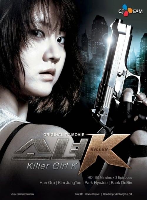 Killer Girl K (2011)