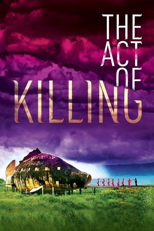 The Act of Killing (2012)