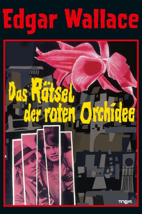 Edgar Wallace: Das Rätsel der roten Orchidee poster
