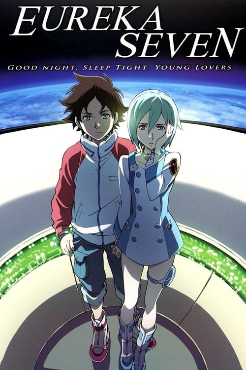 Psalms of Planets Eureka Seven: Good Night, Sleep Tight, Young Lovers (2009) Poster