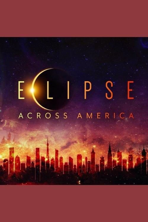 Eclipse Across America ( Eclipse Across America )