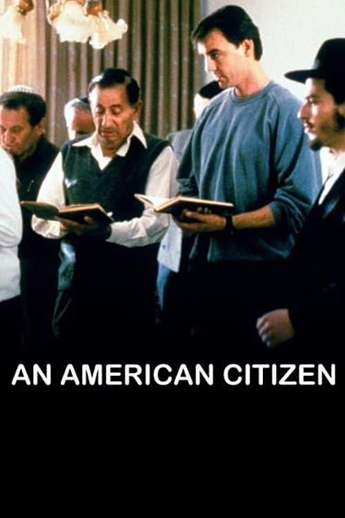 Poster von An American Citizen