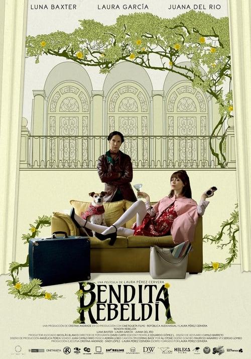 Wherefore Bendita rebeldía