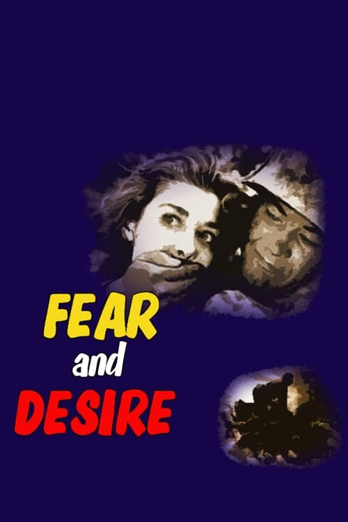 Streaming Fear and Desire (1953) Full Movie
