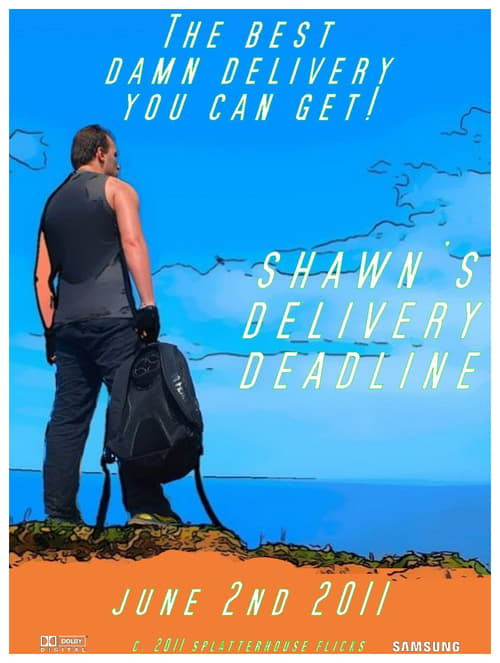Shawn's Delivery Deadline Online