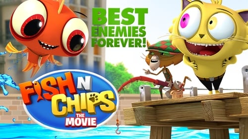 Fish N Chips: The Movie