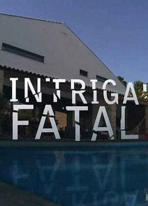 Intriga Fatal (2012)