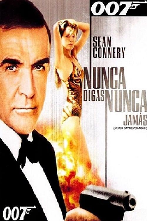 Imagen 007: Nunca digas nunca jamás