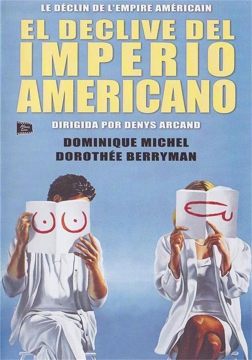 Mira La Película El declive del imperio americano Gratis