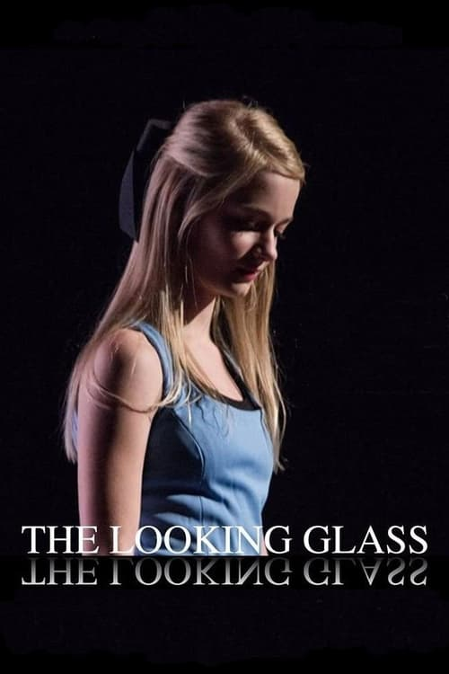 Watch The Looking Glass Online