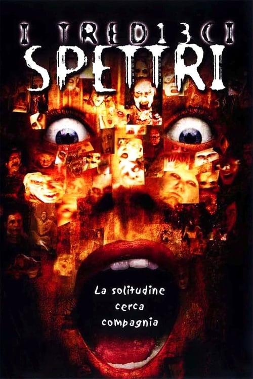 I tredici spettri (2001)