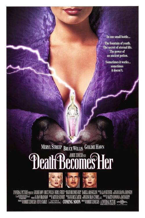 Death Becomes Her ( Ölüm Kadına Yakışır )